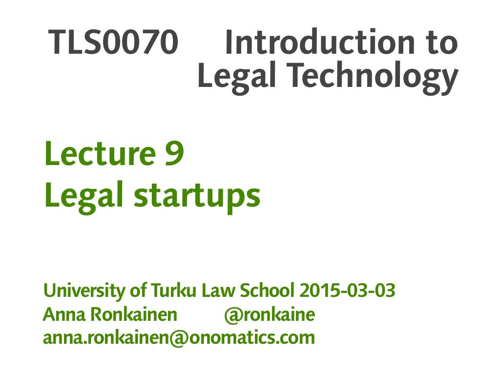 Introduction to Legal Technology, lecture 9 (2015)
