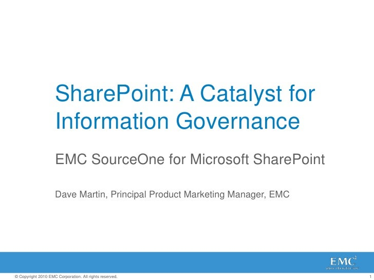 EMC SourceOne for SharePoint
