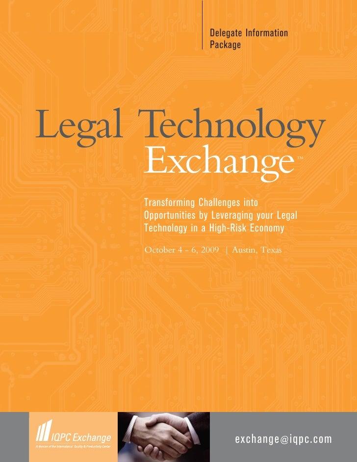 Delegate Information                       Package     Legal Technology       Exchange                               TM   ...