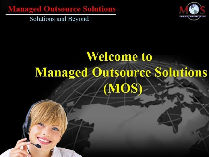Welcome to Managed Outsource Solutions (MOS)