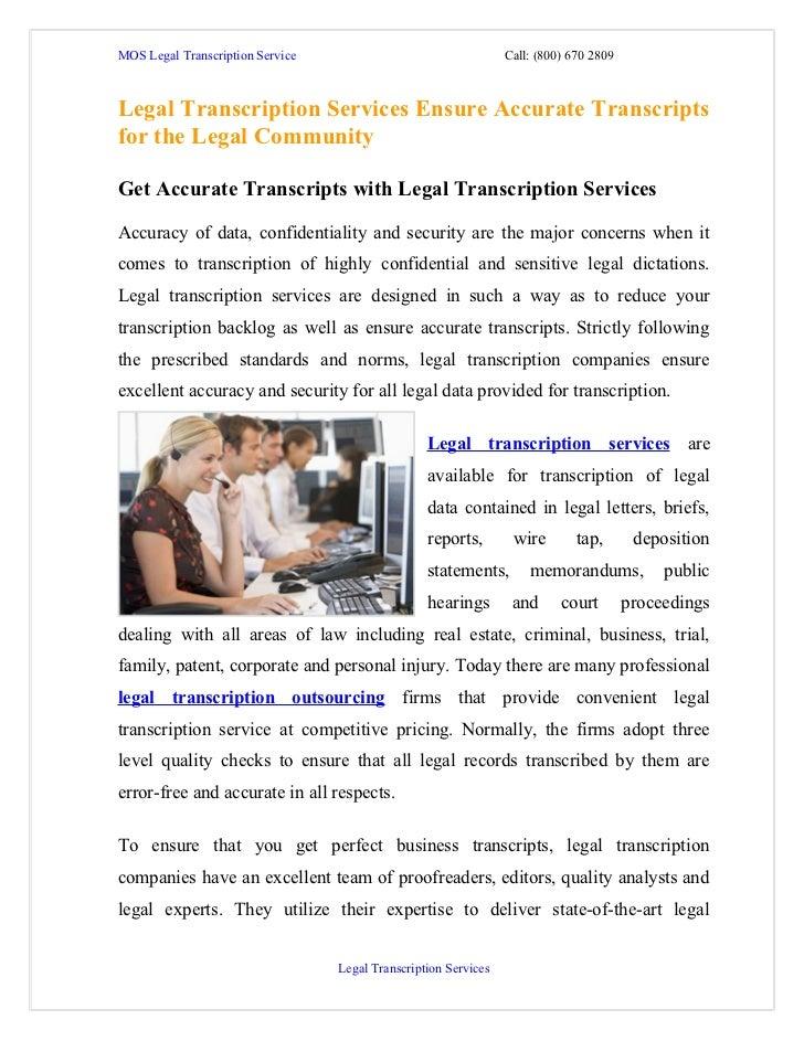 MOS Legal Transcription Service                                  Call: (800) 670 2809Legal Transcription Services Ensure A...