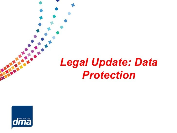 Legal Update: Data    Protection