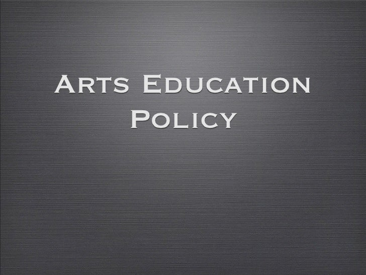 Arts Education     Policy