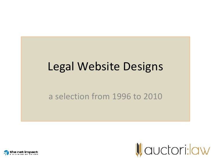 Legal Website Designs<br />a selection from 1996 to 2010<br />