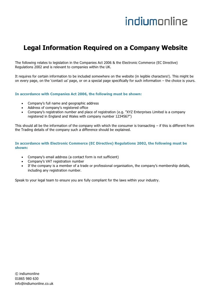 Legal Information Required on a Company WebsiteThe following relates to legislation in the Companies Act 2006 & the Electr...