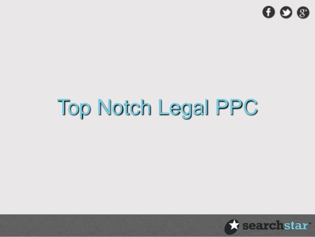 Top Notch Legal PPC
