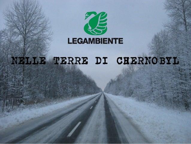 NELLE TERRE DI CHERNOBYL