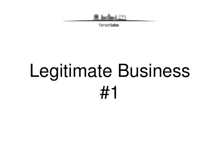 Legitimate Business        #1