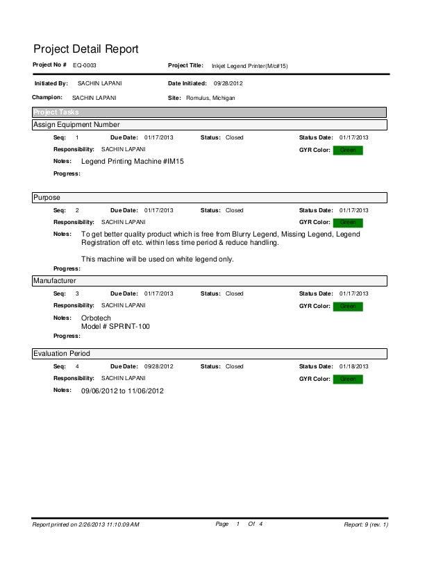 Project Detail ReportProject No #    EQ-0003                           Project Title:    Inkjet Legend Printer(M/c#15)Init...