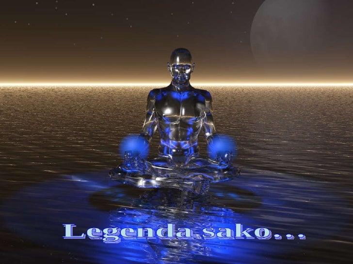 Legenda sako…