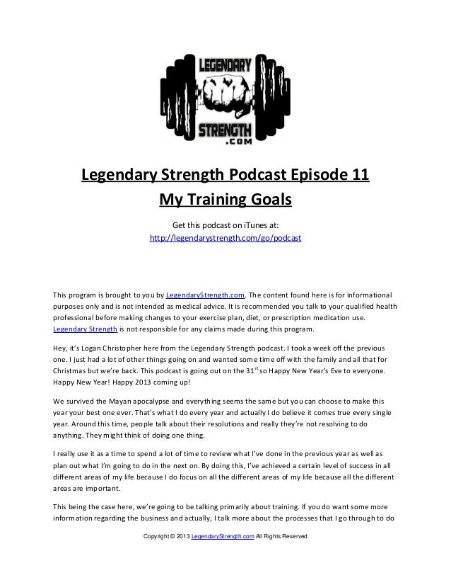 Legendary Strength Podcast Episode 11                  My Training Goals                                    Get this podca...