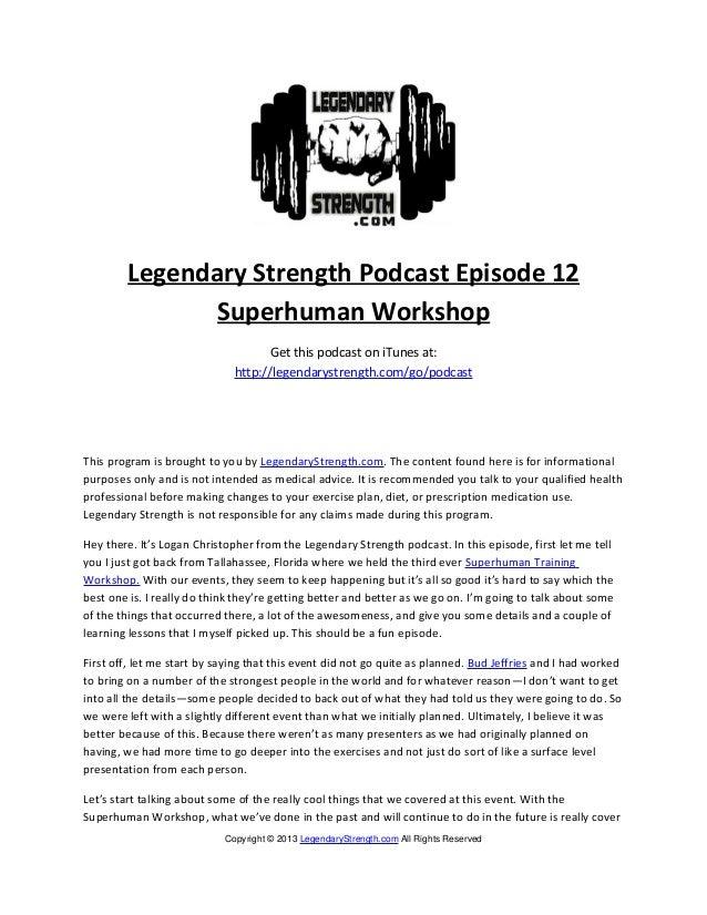 Legendary Strength Podcast Episode 12               Superhuman Workshop                                    Get this podcas...