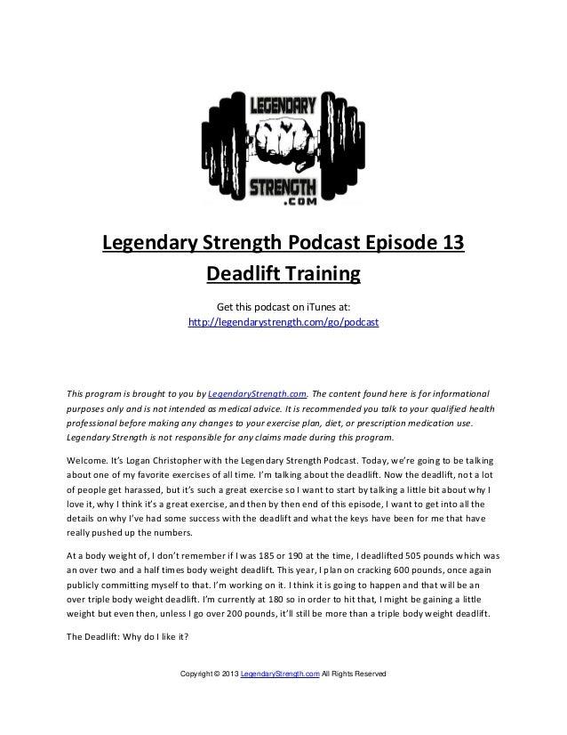 Legendary Strength Podcast Episode 13                   Deadlift Training                                     Get this pod...