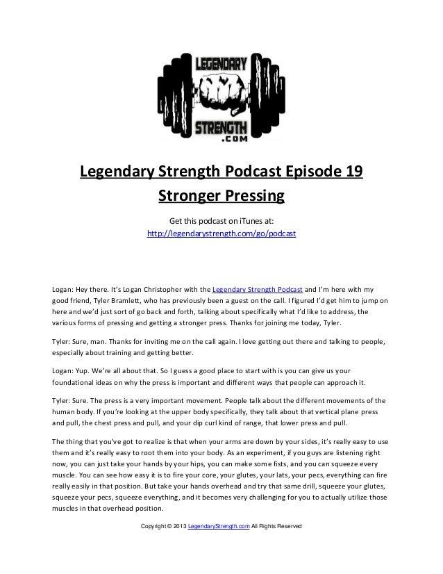 Legendary Strength Podcast Episode 19                  Stronger Pressing                                    Get this podca...