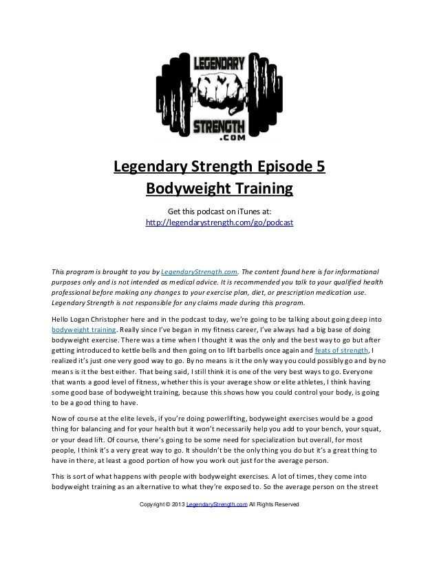 Legendary Strength Episode 5                        Bodyweight Training                                    Get this podcas...