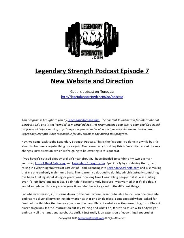 Legendary Strength Podcast Episode 7               New Website and Direction                                    Get this p...