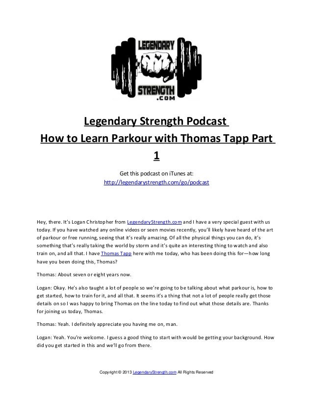Legendary Strength Podcast How to Learn Parkour with Thomas Tapp Part                      1                              ...