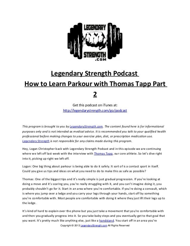 Legendary Strength Podcast How to Learn Parkour with Thomas Tapp Part                      2                              ...
