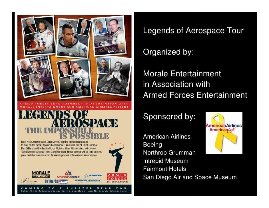 Legends of Aerospace Tour -  March 2010 - Morale Entertainment