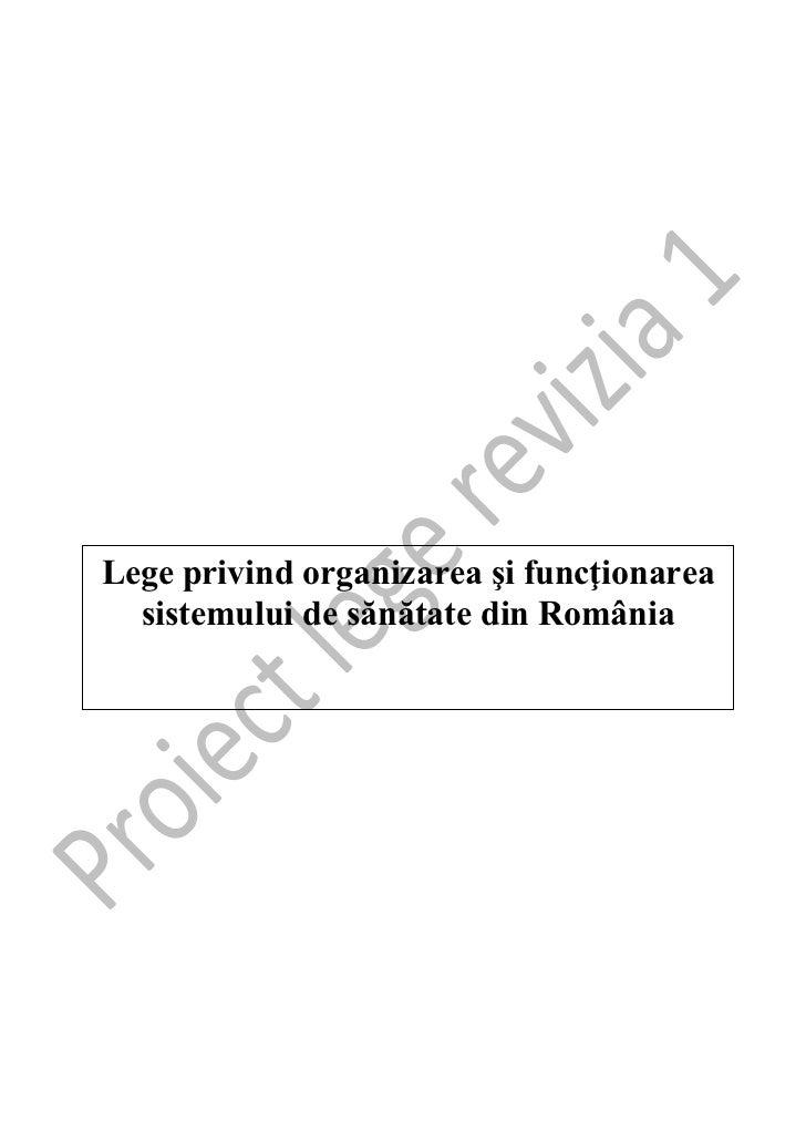 (www.reformasanatate.ro) Legea Sanatatii 2012 - Revizia 1 fara profesii