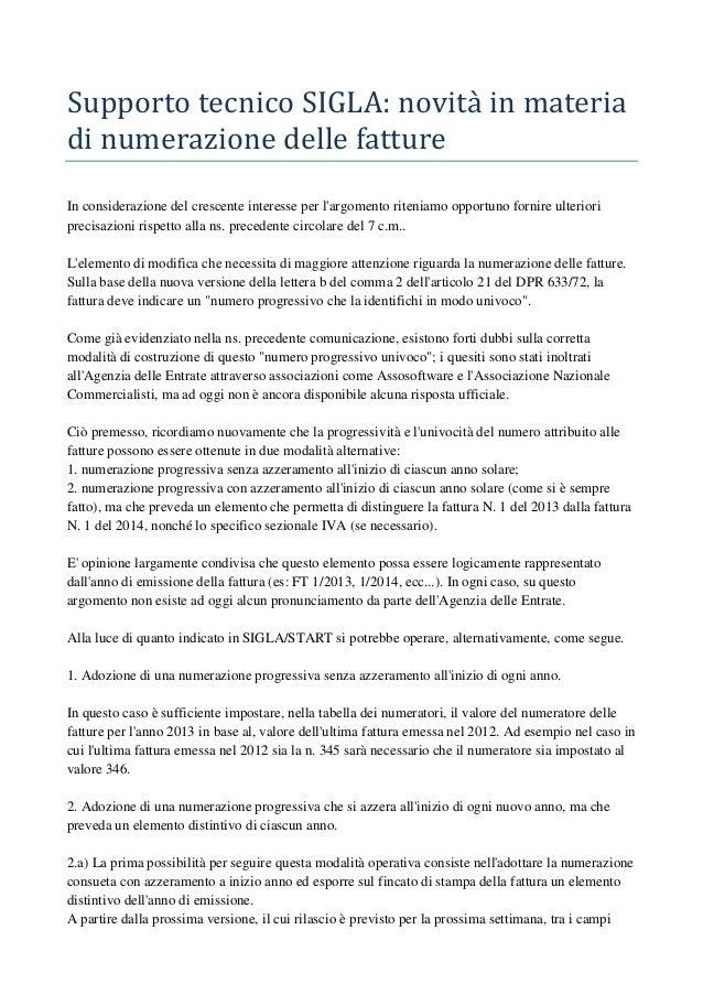 SupportotecnicoSIGLA:novità inmateriadinumerazionedellefattureIn considerazione del crescente interesse per larg...