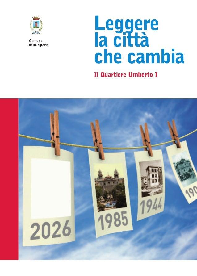 Comune della Spezia - Leggere  la città che cambia
