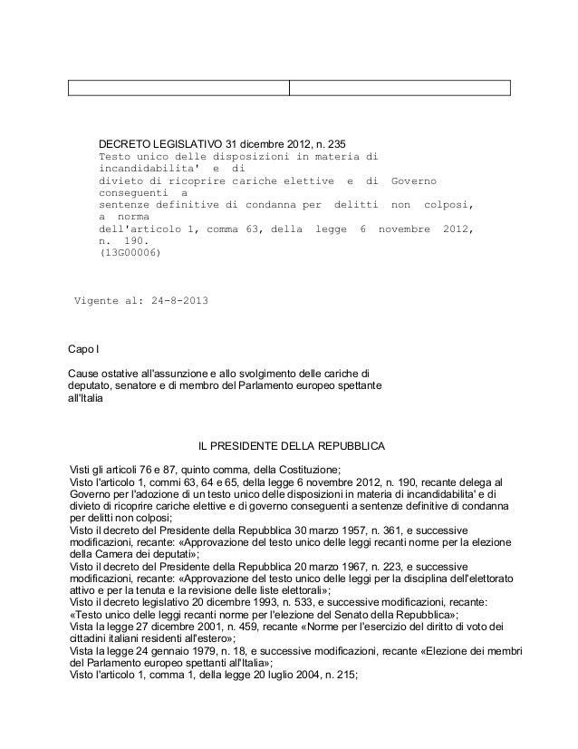 DECRETOLEGISLATIVO31dicembre2012,n.235 Testounicodelledisposizioniinmateriadi incandidabilita'edi divieto...