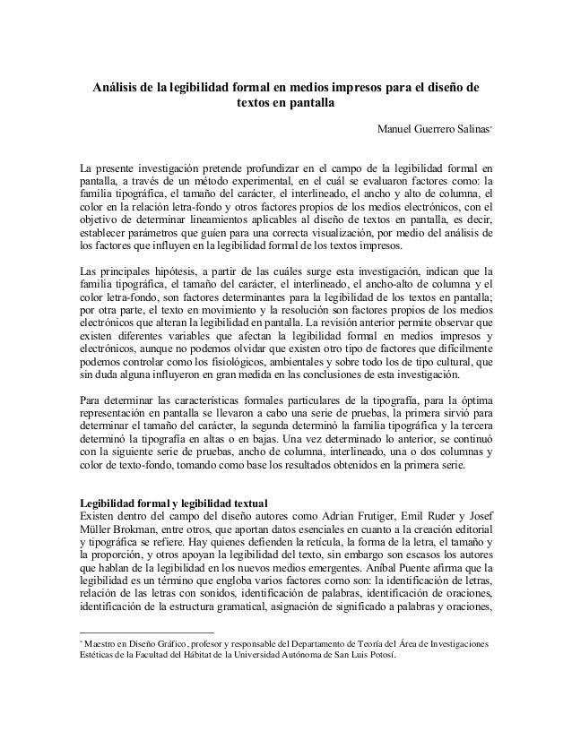 Análisis de la legibilidad formal en medios impresos para el diseño de textos en pantalla Manuel Guerrero Salinas! La pres...