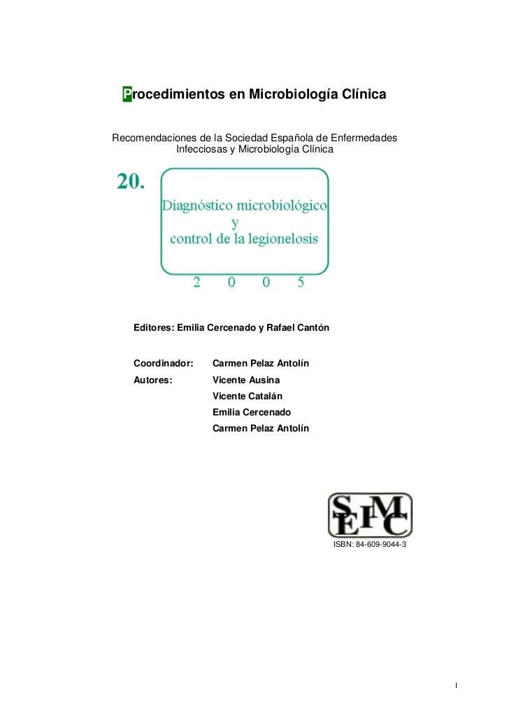 Procedimientos en Microbiología ClínicaRecomendaciones de la Sociedad Española de Enfermedades           Infecciosas y Mic...