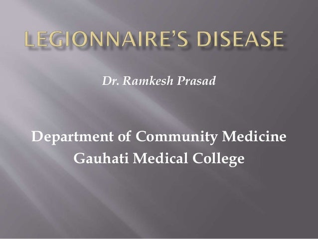 Dr. Ramkesh Prasad Department of Community Medicine Gauhati Medical College