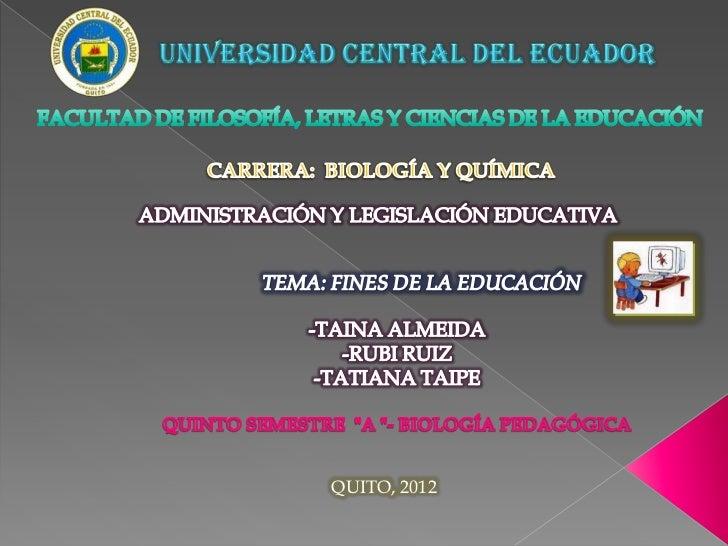 FINES DE LA EDUCACION ECUATORIANA