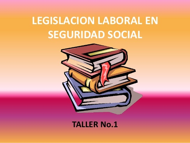 Legislacion laboral en seguridad social.jpg