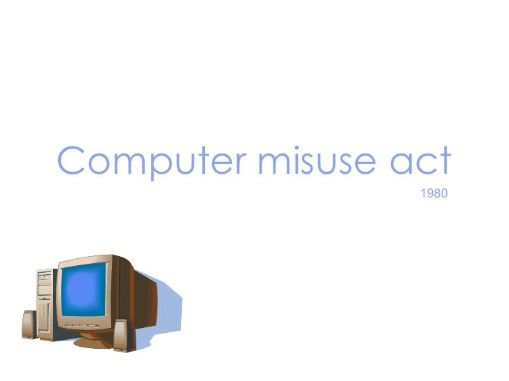Computer misuse act 1980
