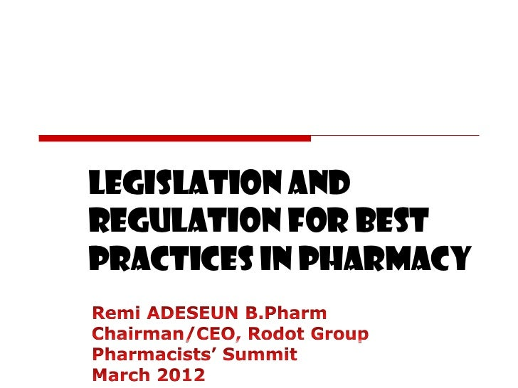 Legislation and regulation for best practices in pharmacy ra psn