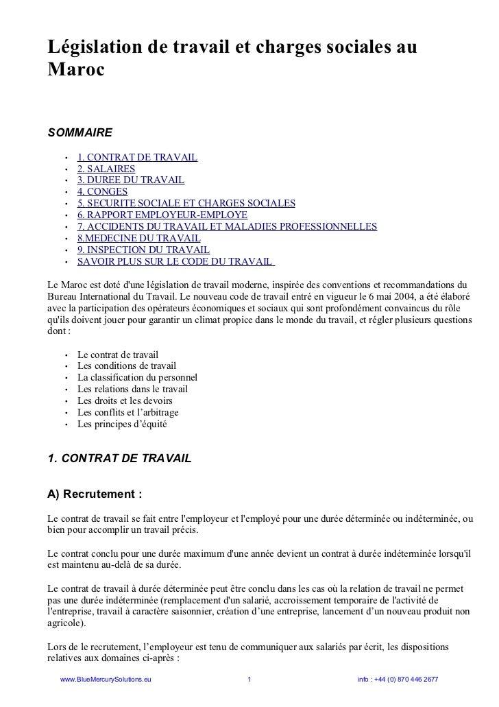 Législation de travail et charges sociales auMarocSOMMAIRE    •   1. CONTRAT DE TRAVAIL    •   2. SALAIRES    •   3. DUREE...