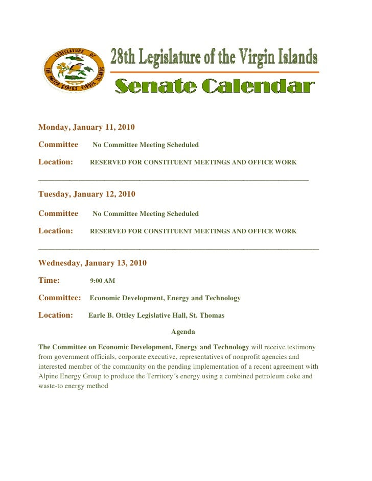 Legislative Calendar Weekending 011510