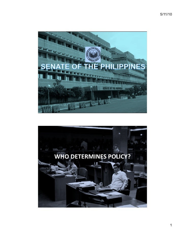 5/11/10     WHO  DETERMINES  POLICY?                                               1