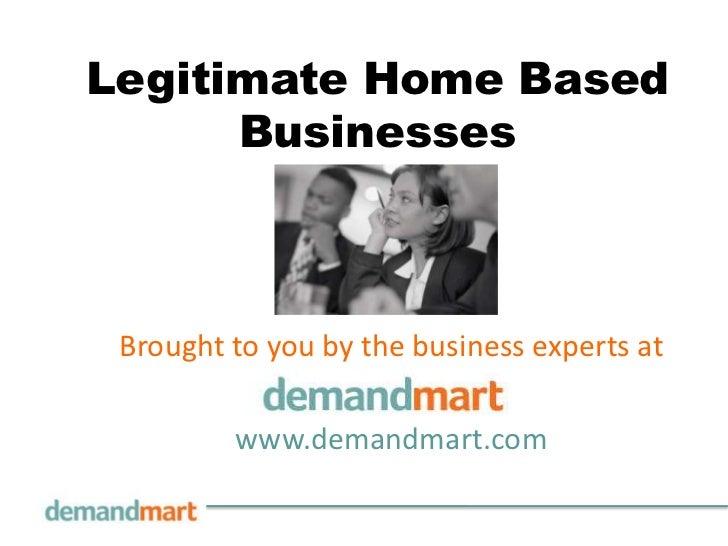 Legitimate Home Based Businesses