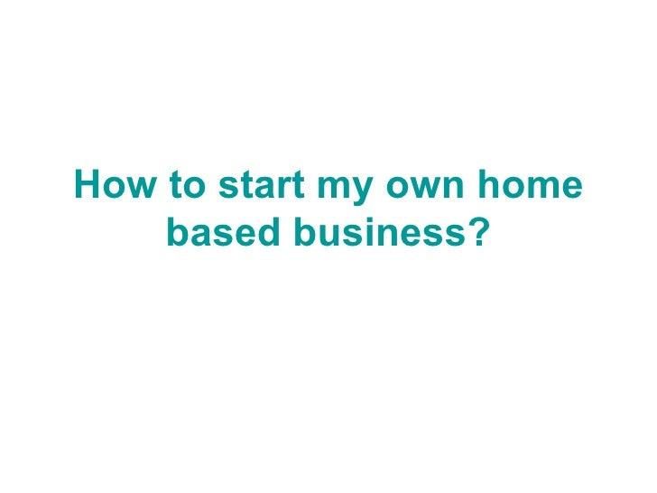 legitimate home based business opportunity:
