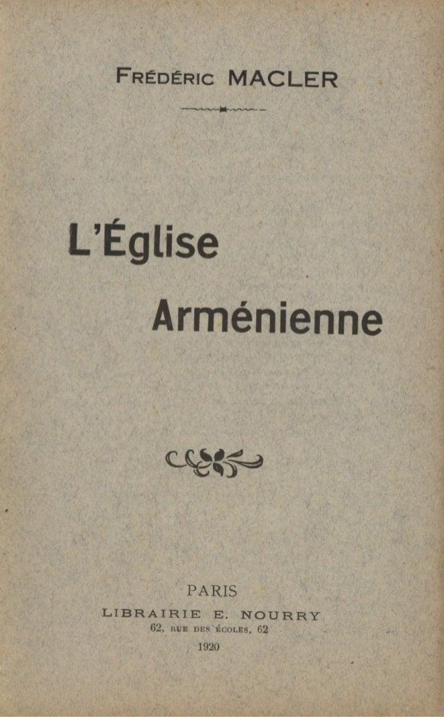 FRÉDÉRIC MACLERLÉgliseArméniennePARISLIBRAIRIE E. NOURRY62, HUE DES tiCOLES, 621920