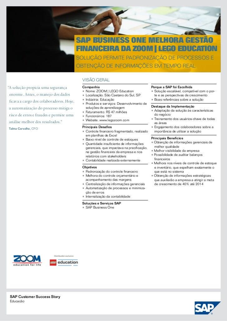 SAP Business One melhora gestão                                           financeira da ZOOM | LEGO Education             ...