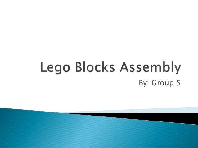 Lego blocks assembly - Methods Engineering