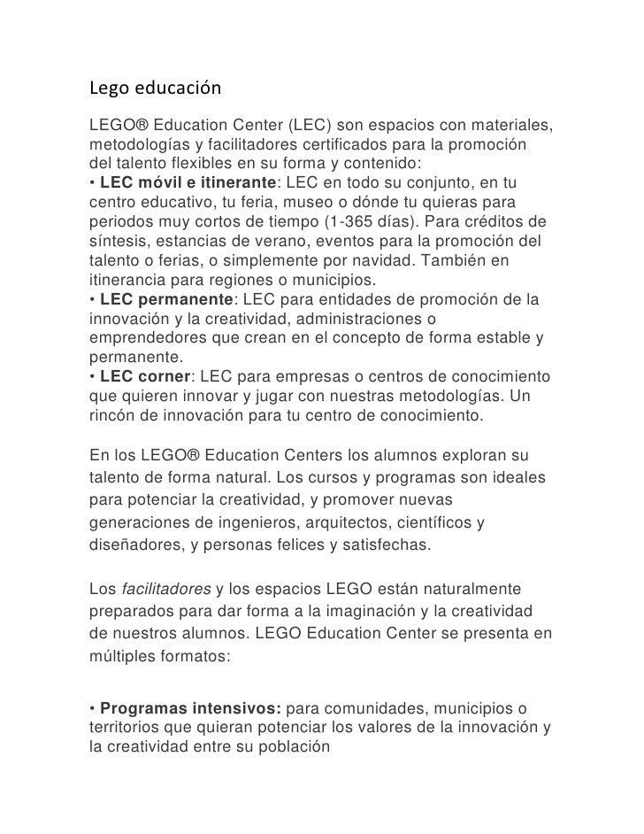 Lego educación <br />LEGO® Education Center (LEC) son espacios con materiales, metodologías y facilitadores certificados p...