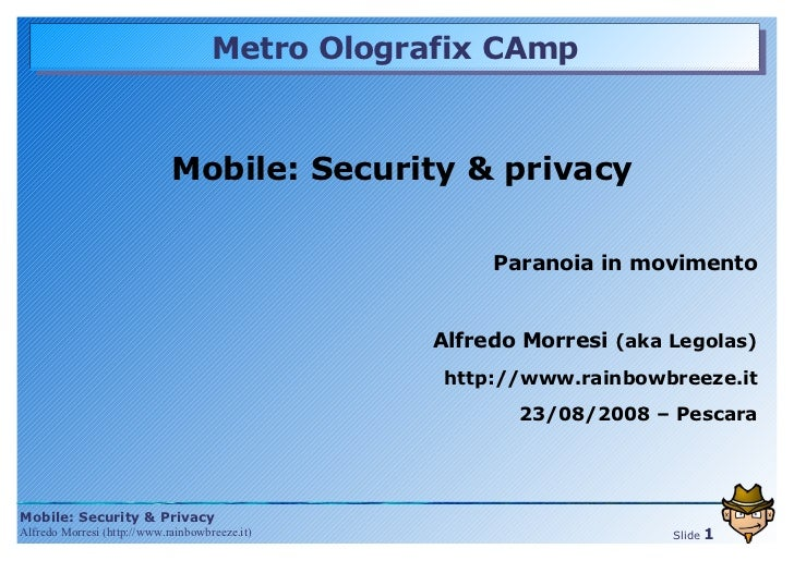 Mobile security & privacy - Paranoia in movimento