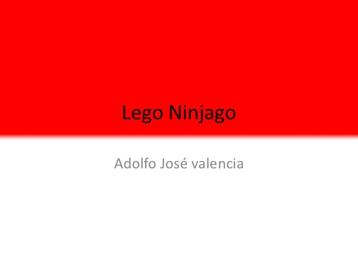 Lego NinjagoAdolfo José valencia