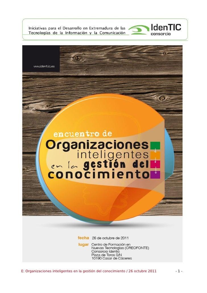 E: Organizaciones inteligentes en la gestión del conocimiento / 26 octubre 2011   -1-