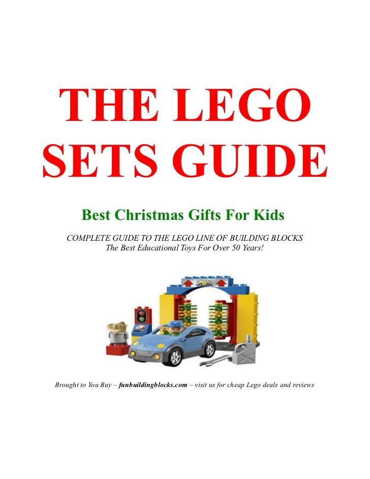 THE LEGOSETS GUIDE        Best Christmas Gifts For Kids   COMPLETE GUIDE TO THE LEGO LINE OF BUILDING BLOCKS          The ...