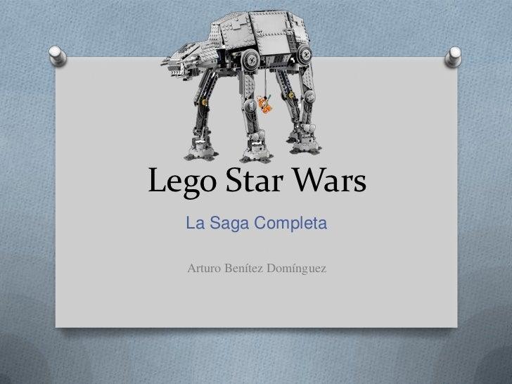 Lego Star Wars  La Saga Completa  Arturo Benítez Domínguez