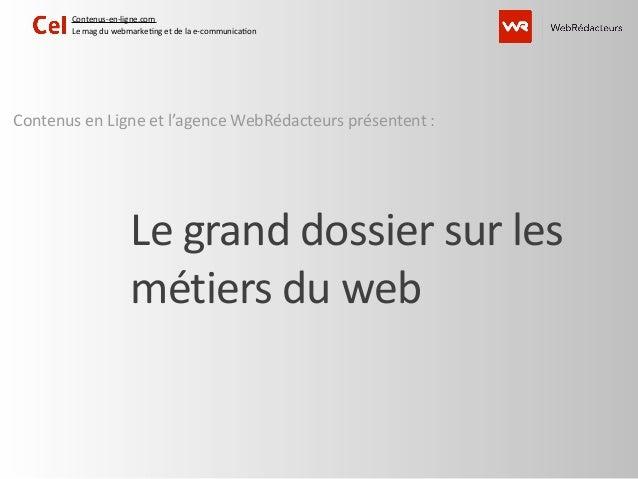 Contenus-‐en-‐ligne.com           Le mag du webmarke7ng et de la e-‐communica7onContenus en Ligne ...