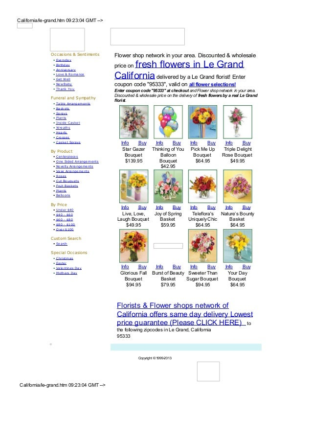 California/le-grand.htm 09:23:04 GMT -->               Occasions & Sentiments          Flower shop network in your area. D...